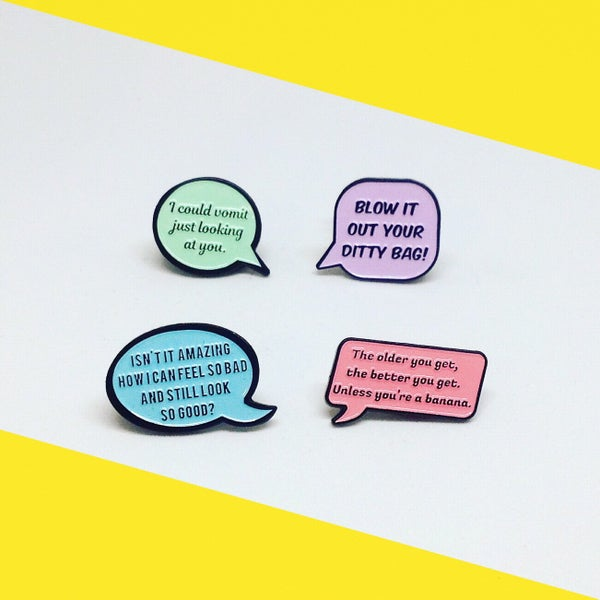 Image of NEW: The Golden Girls, Speech Bubble, Quote, Enamel Pin Pack!
