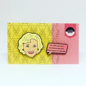 Image of Rose and Speech Bubble Quote, Golden Girls, Enamel Pin