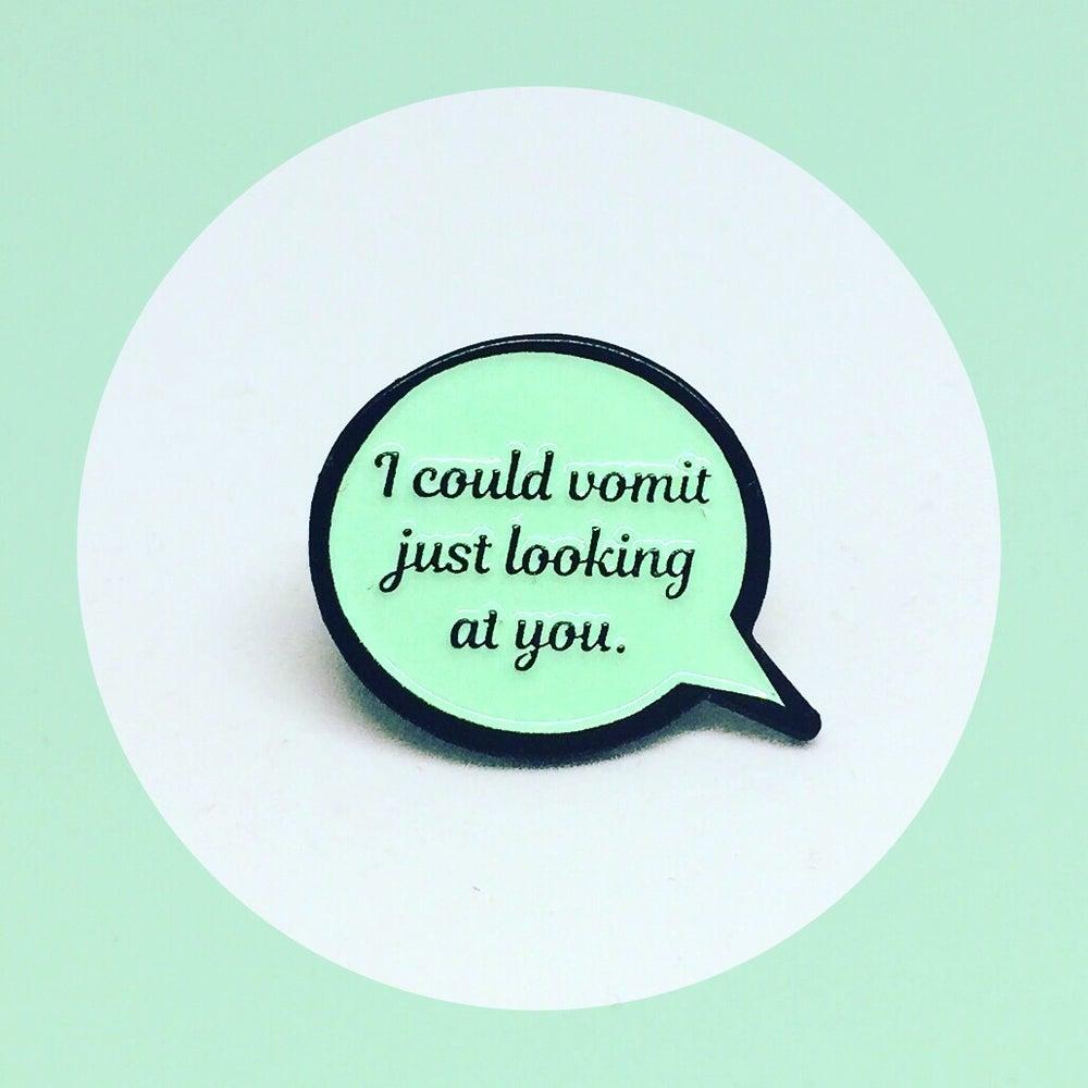 Image of Dorothy Speech Bubble Quote, Golden Girls, Enamel Pin