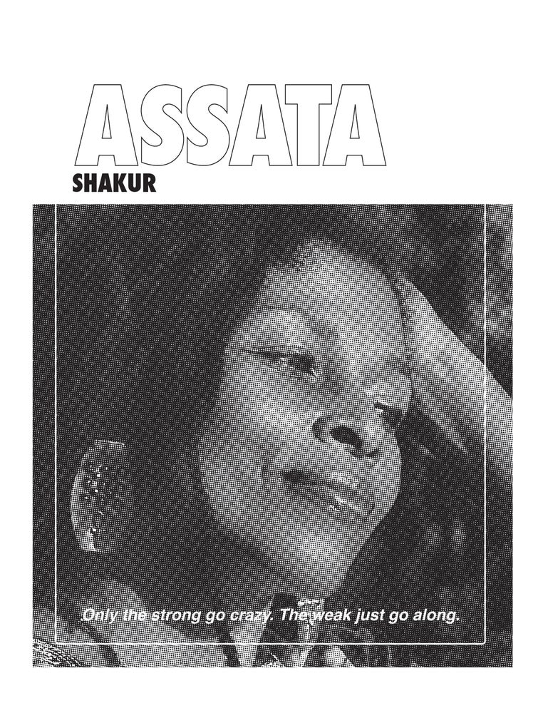 "Image of Assata Shakur 'The Weak Just Go Along"" Poster"