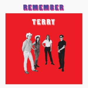 Image of TERRY - 'Remember Terry'