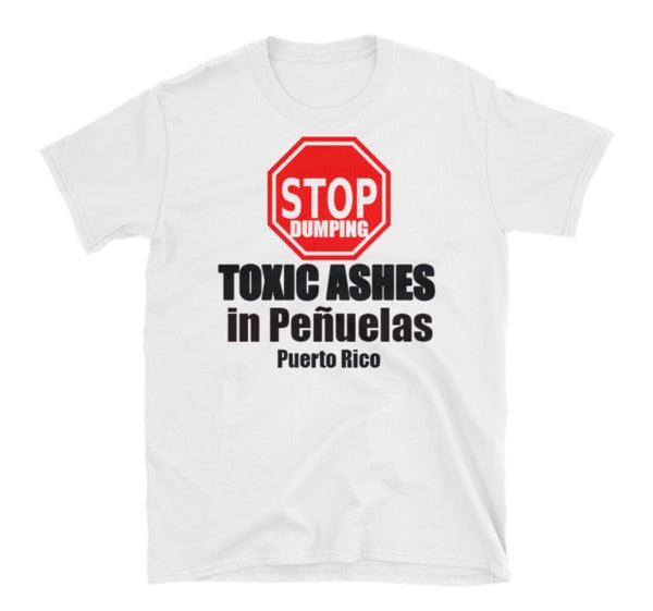 Image of STOP DUMPING TOXIC ASHES IN PEÑUELAS PUERTO RICO *Special English Edition*