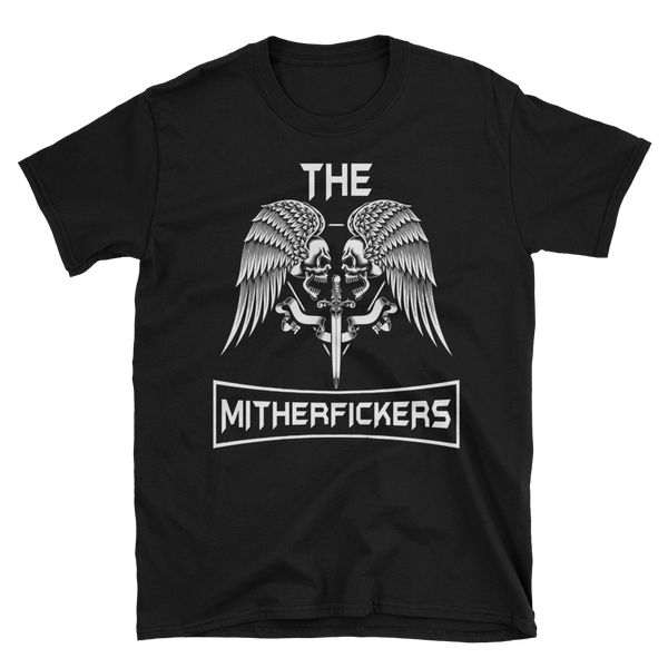 Image of The Mitherfickers T-Shirt