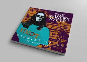 Image of The Wonder Stuff Diaries '92 - '94 - Signed By Miles Hunt