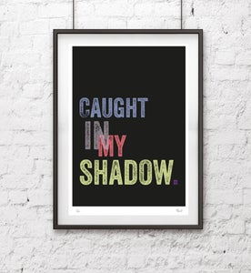 Image of Caught In My Shadow Screen Print