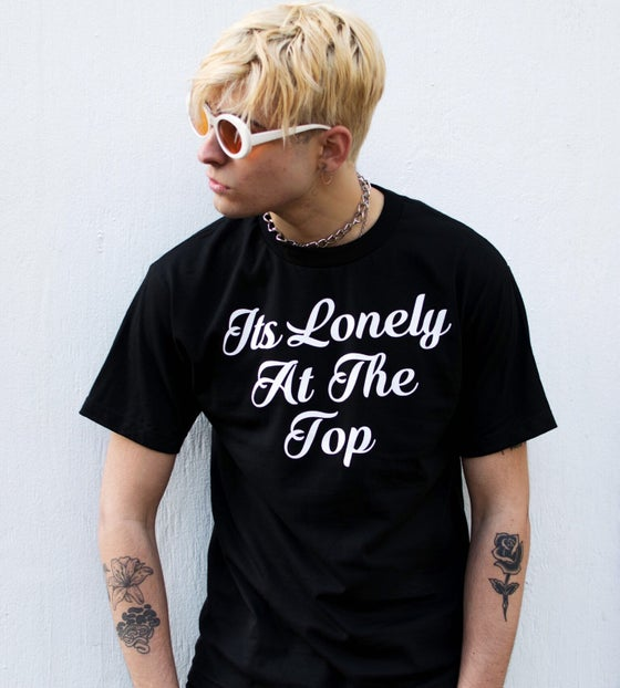 "Image of ""It's lonely at the top"" Tee"