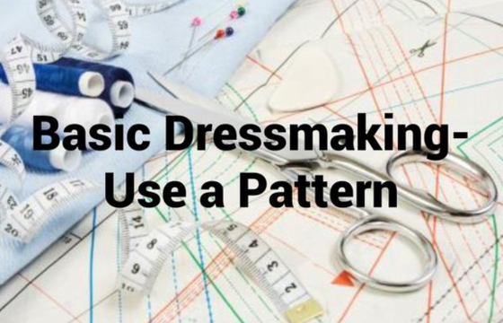 Image of Basic Dressmaking- Using a Pattern