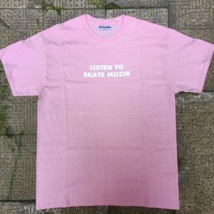 Image of Listen to Skate Muzik tee (Pink)