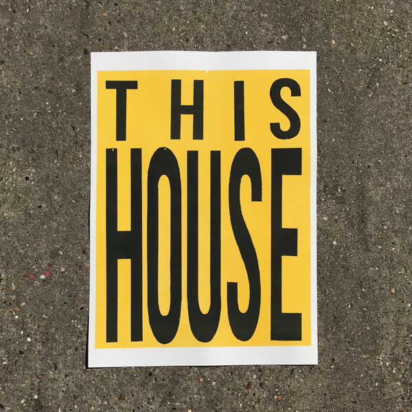 Image of THIS HOUSE Print