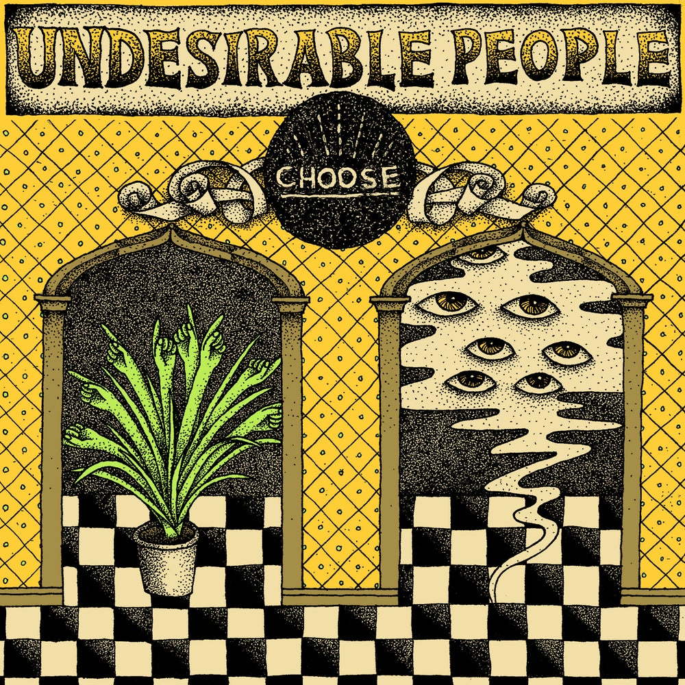 Image of Undesirable People - Choose 7""