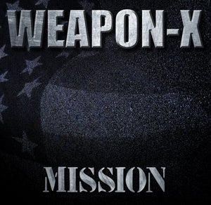 """Image of WEAPON-X Brand New Album """"Mission"""""""