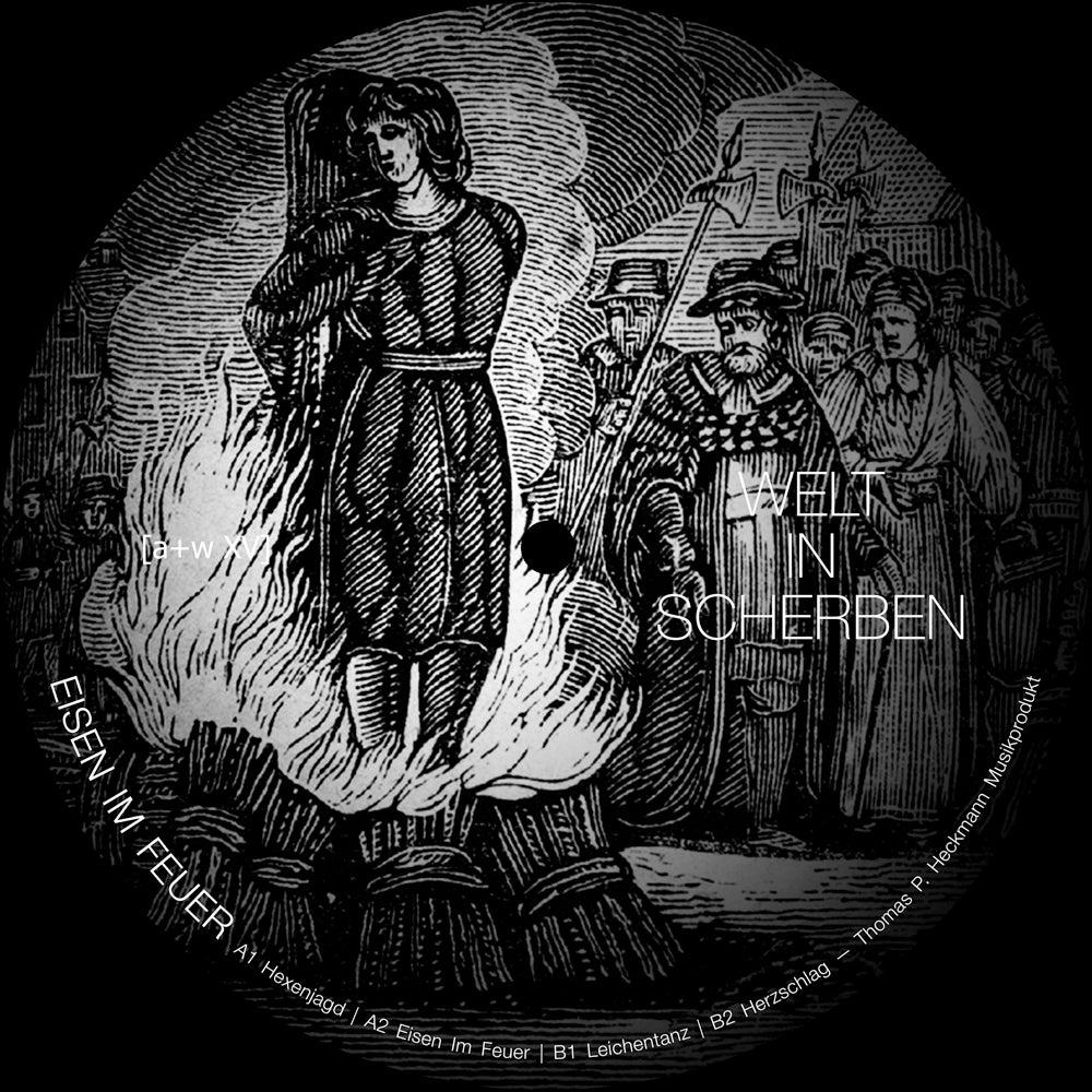 """Image of [a+w XV] Welt In Scherben - Eisen Im Feuer 12"""""""
