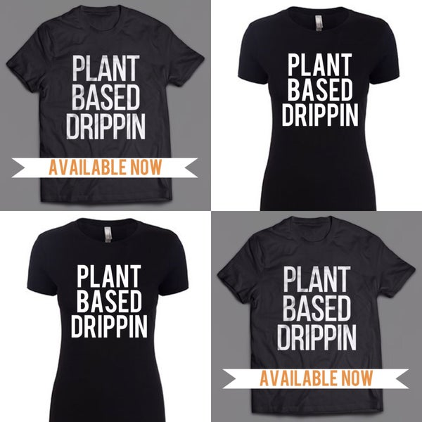 Image of Classic Plant Based Drippin T-Shirt