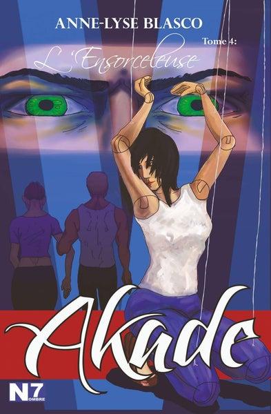 "Image of AKADE, tome 4 ""L'Ensorceleuse"""