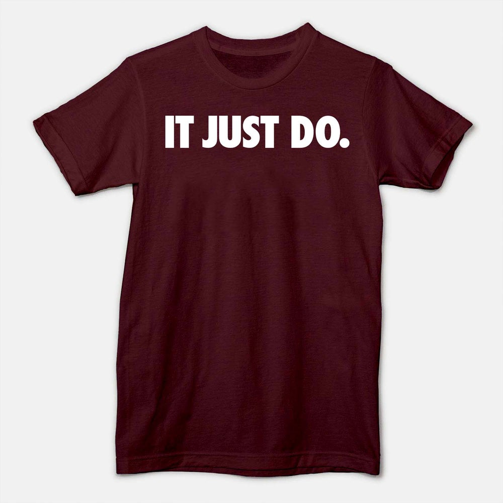Image of IT JUST DO - BURGUNDY