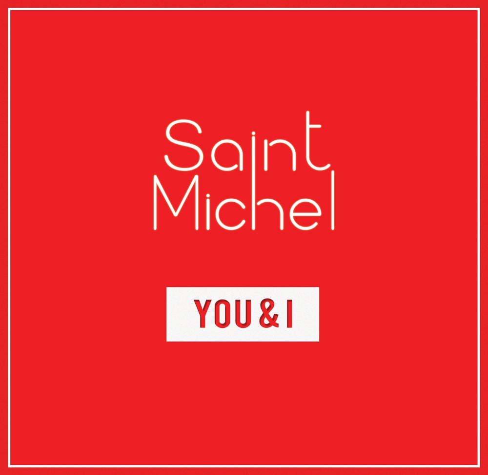 Image of Saint Michel - You & I (EP)