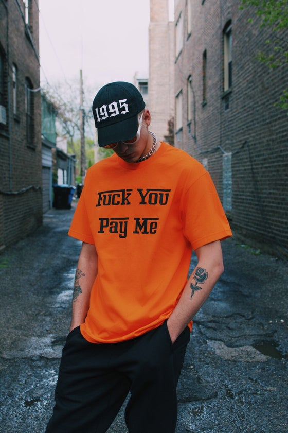 "Image of ""Fuck You Pay Me"" tee"
