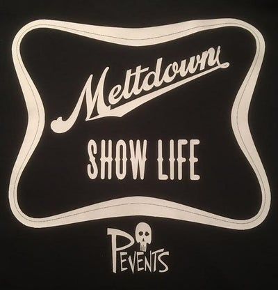 Image of Meltdown Show Life Shirt
