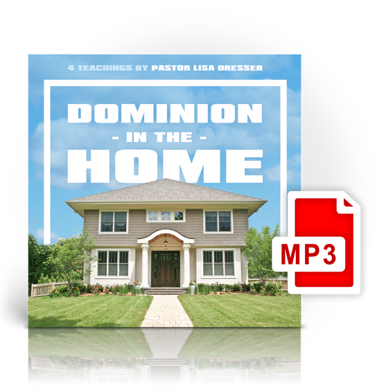 "Image of ""Dominion In The Home"" - Pastor Lisa Dresser"