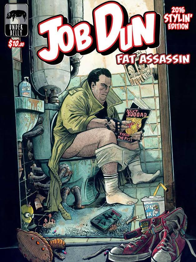Image of Job Dun, Fat Assassin 2016 Stylin' Edition