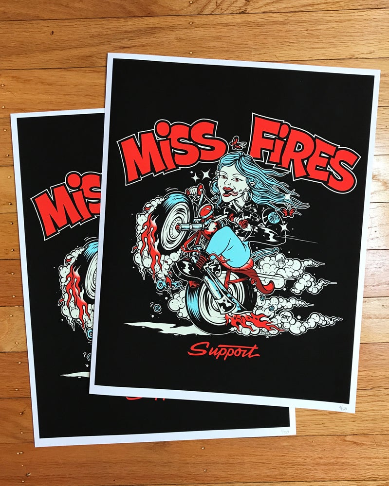 Image of 2017 Limited Edition Miss Fires Support Poster