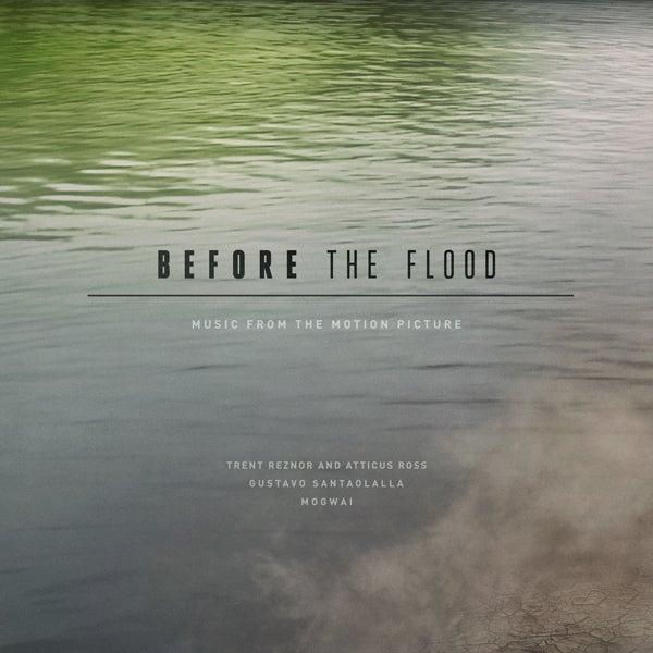 Image of Before The Flood 'Black Vinyl' - Trent Reznor, Atticus Ross, Gustavo Santaolalla, Mogwai