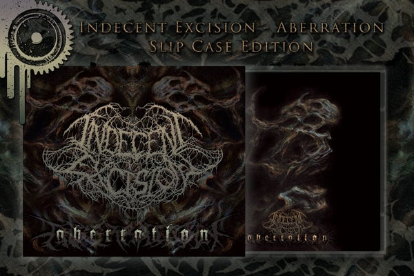 Image of INDECENT EXCISION - Aberration - Slipcase Edition