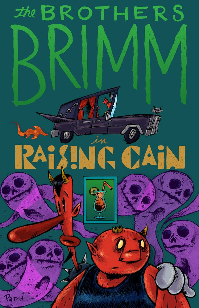"""Image of PRE-ORDER: """"Raising Cain"""" Comic Book featuring the Brothers Brimm"""