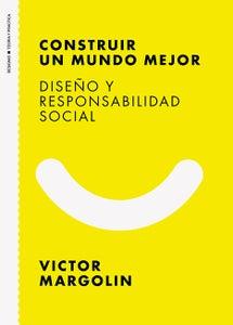Image of Construir un Mundo Mejor. Diseño y Responsabilidad Social
