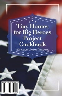 Image of Tiny Homes for Big Heroes Cookbook