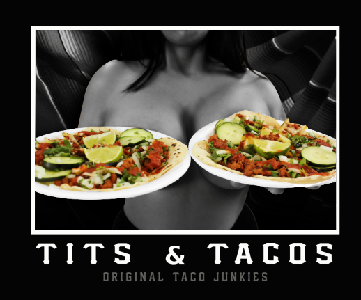 Image of Titts and Tacos