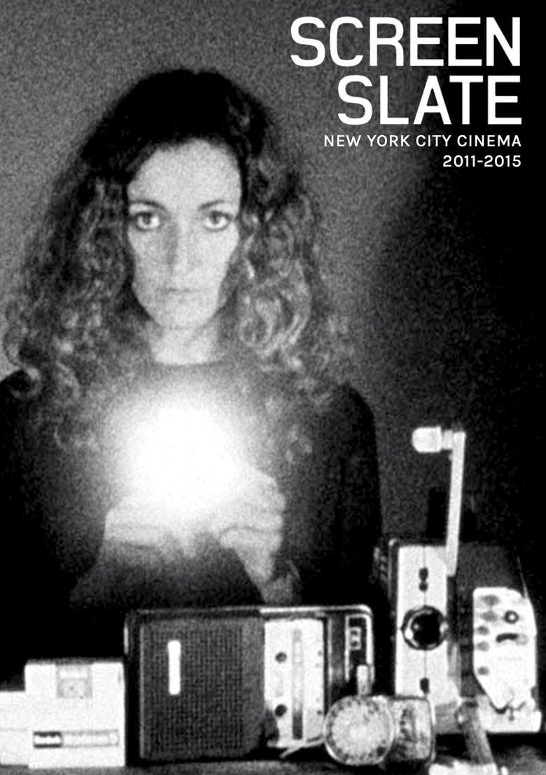 Image of Screen Slate: New York City Cinema, 2011-2015