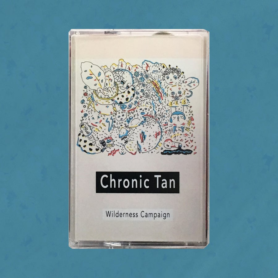 Image of Chronic Tan - Wilderness Campaign