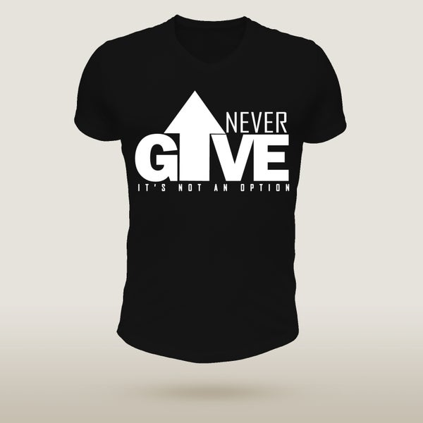 Image of Never Give Up - Black & White Edition