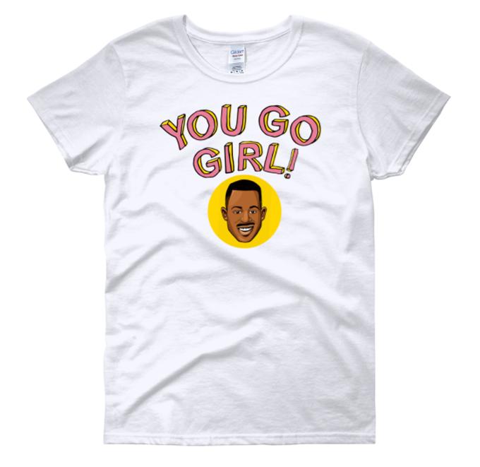 Image of YOU GO GIRL (White Shirt)