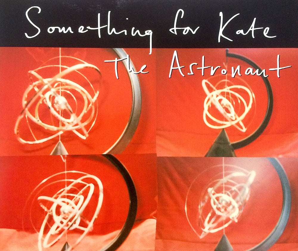 Image of Something for Kate - 'The Astronaut' CD single
