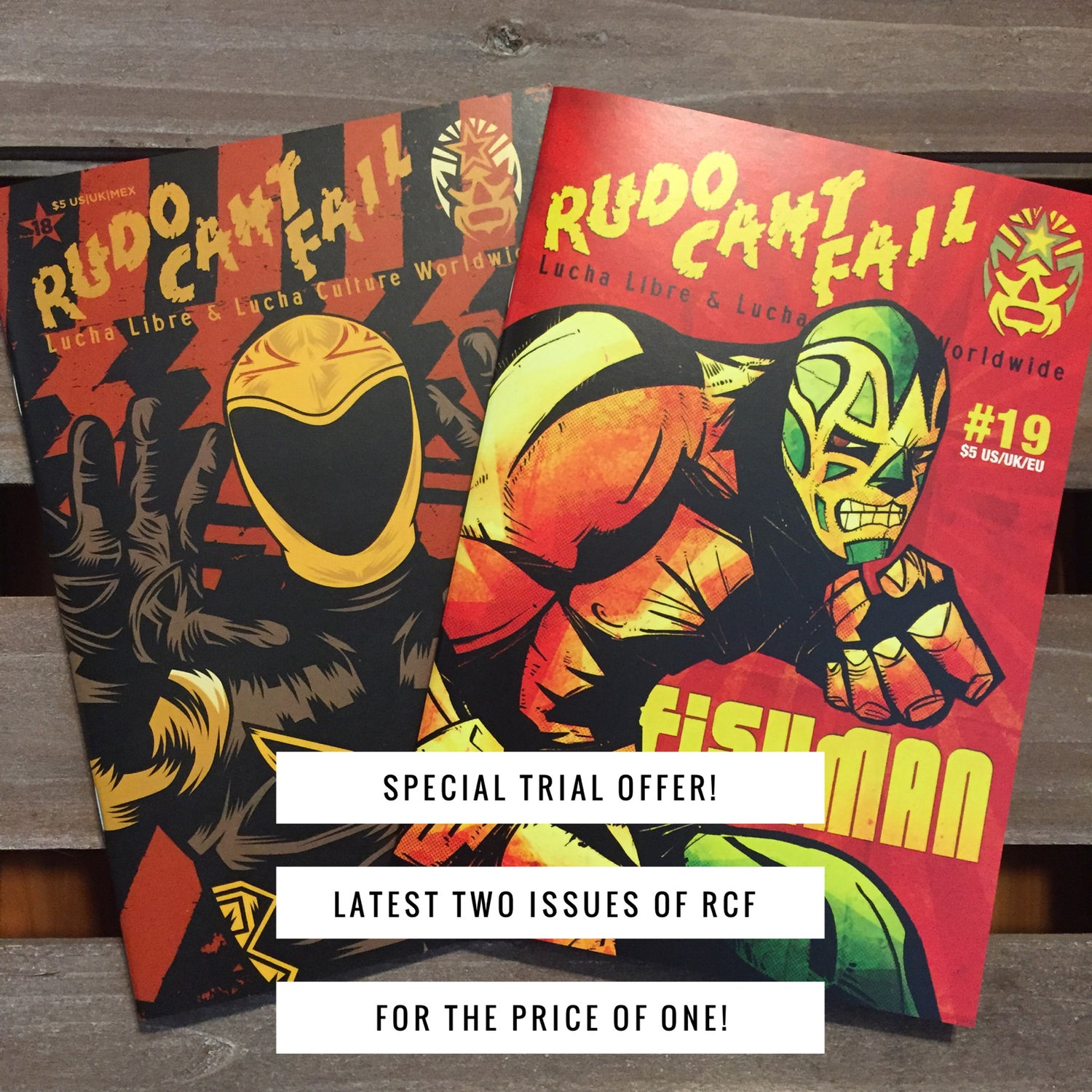 Image of Rudo Can't Fail - Try 2 Issues For Price of 1 (Limited Time Offer)