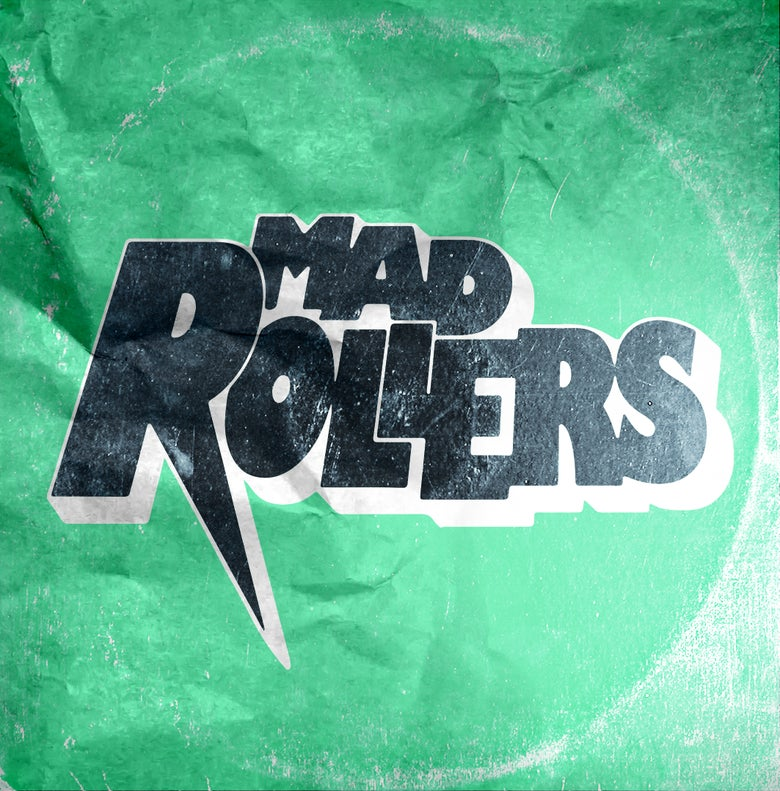 "Image of MAD ROLLERS s/t 7"" - PREORDER & COSTEST!"
