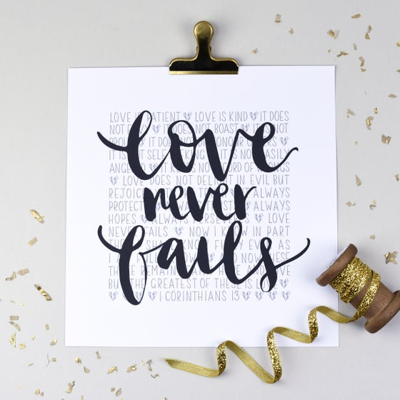 Image of Love never fails (1 Corinthians 13)