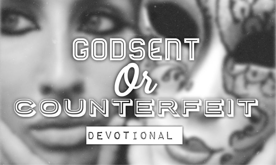 Image of Pre-Order God-Sent or Counterfeit Devotionals