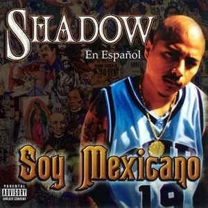 Image of Shadow Soy Mexicano-CD