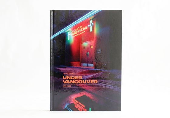 Image of Under Vancouver 1972-1982 (Signed)