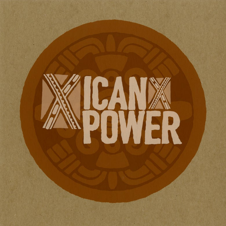 Image of Xicanx Power