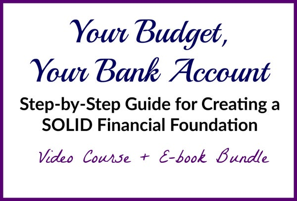 Image of Your Budget, Your Bank Account!  How to Create a SOLID Financial Foundation
