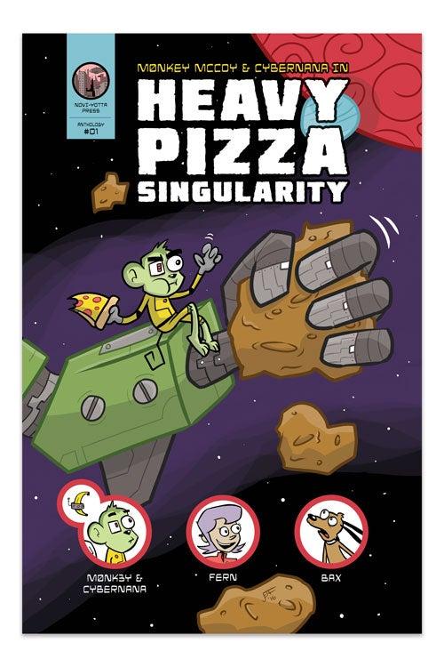 Image of (DIGITAL) Heavy Pizza Singulaity - NYP #01