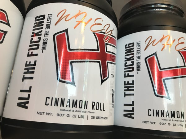 """Image of """"ALL THE FUCKING WHEY"""" Whey Protein. Cinnamon Roll."""