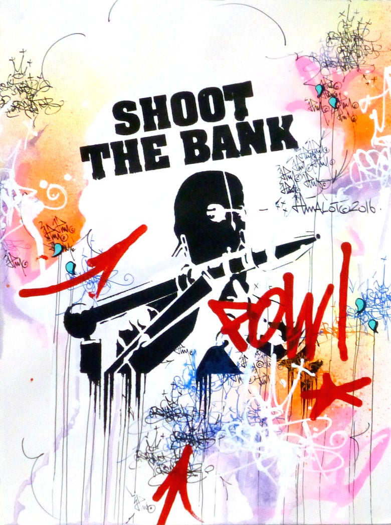 Image of SHOOT THE BANK Original art on paper 2016