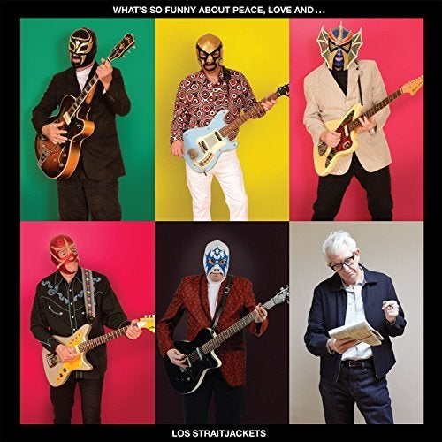 Image of LOS STRAITJACKETS: WHAT'S SO FUNNY ABOUT PEACE, LOVE AND... LP