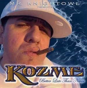 Image of Kozme Better Late Than Never-CD