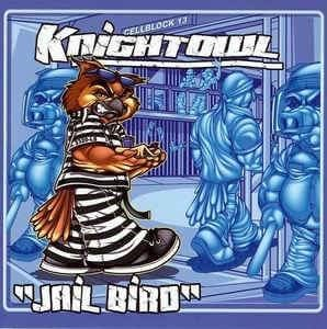 Image of Knightowl Jailbird-CD
